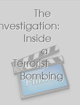 The Investigation Inside a Terrorist Bombing