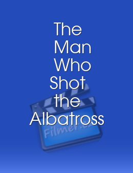 The Man Who Shot the Albatross