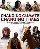 Changing Climates Changing Times