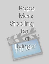 Repo Men: Stealing for a Living