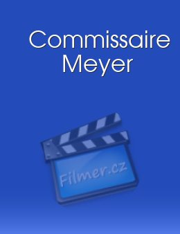 Commissaire Meyer