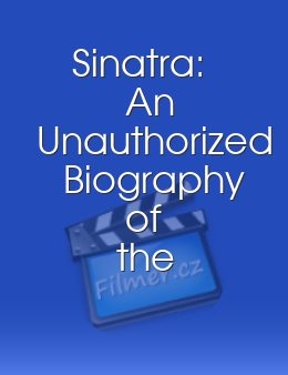 Sinatra: An Unauthorized Biography of the Legend