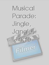 Musical Parade Jingle Jangle Jingle