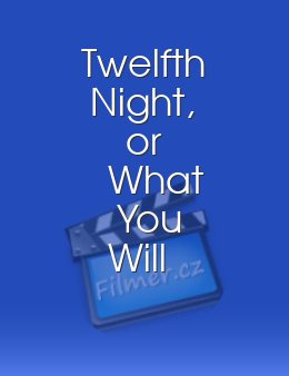 Twelfth Night, or What You Will download