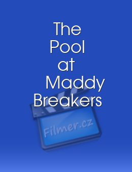 The Pool at Maddy Breakers download