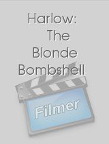 Harlow: The Blonde Bombshell