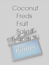 Coconut Freds Fruit Salad Island!