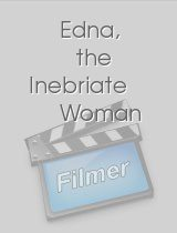 Edna the Inebriate Woman