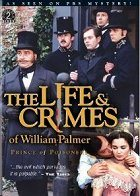 The Life and Crimes of William Palmer