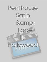 Penthouse Satin & Lace II: Hollywood Undercover