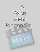A 78-as szent Johannája download