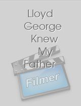 Lloyd George Knew My Father