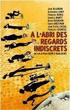 Labri des regards indiscrets À