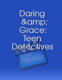 Daring & Grace: Teen Detectives