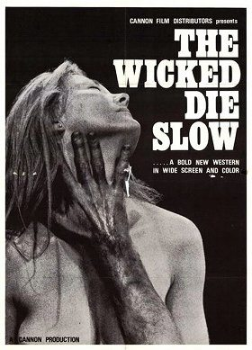 The Wicked Die Slow