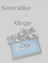 Serienkiller - Klinge des Todes, Der download
