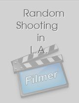 Random Shooting in L.A.