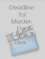 Deadline for Murder: From the Files of Edna Buchanan