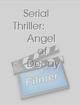 Serial Thriller Angel of Decay