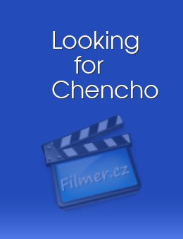 Looking for Chencho