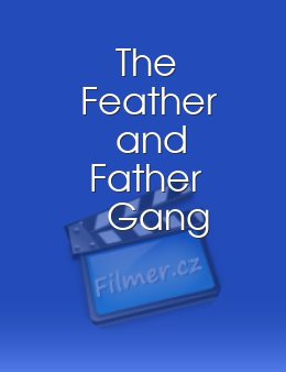 The Feather and Father Gang