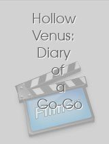 Hollow Venus: Diary of a Go-Go Dancer