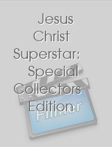 Jesus Christ Superstar: Special Collectors Edition