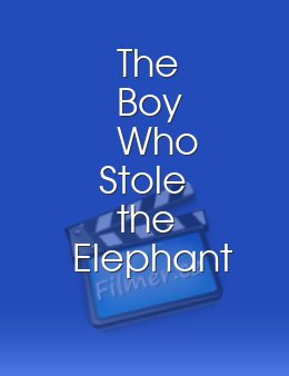 The Boy Who Stole the Elephant