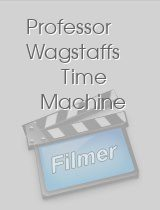 Professor Wagstaffs Time Machine