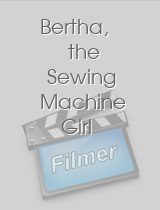 Bertha, the Sewing Machine Girl
