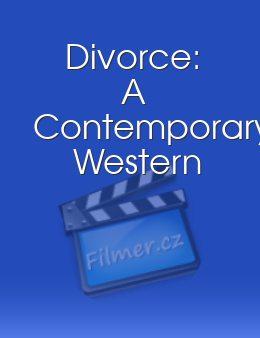 Divorce: A Contemporary Western download
