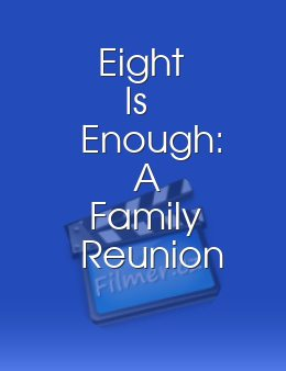 Eight Is Enough A Family Reunion