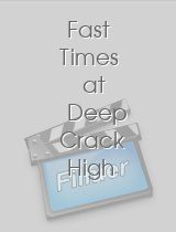 Fast Times at Deep Crack High 2