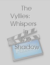 The Vyllies: Whispers in the Shadow
