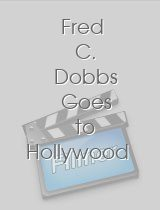 Fred C Dobbs Goes to Hollywood