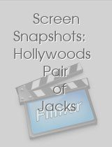 Screen Snapshots: Hollywoods Pair of Jacks