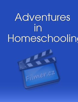 Adventures in Homeschooling