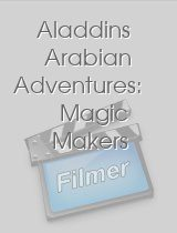 Aladdins Arabian Adventures Magic Makers