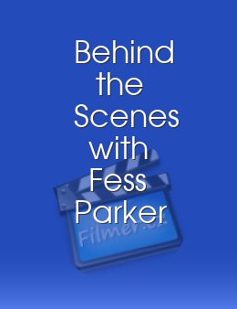 Behind the Scenes with Fess Parker