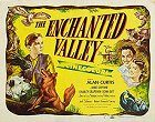 The Enchanted Valley
