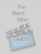 The Silent Man of Timber Gulch
