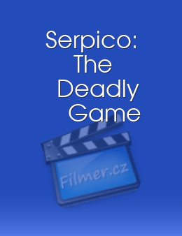 Serpico The Deadly Game