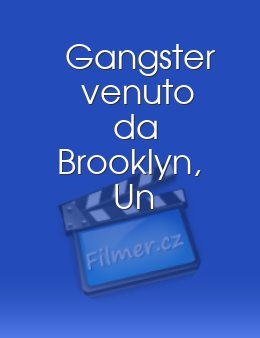 Gangster venuto da Brooklyn Un