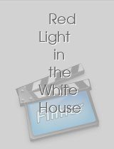 Red Light in the White House