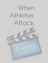 When Athletes Attack
