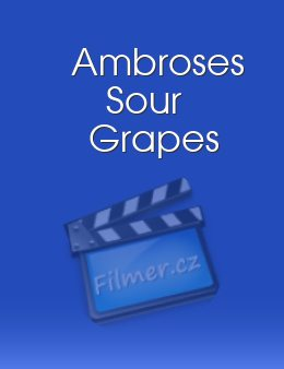 Ambroses Sour Grapes