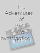 The Adventures of P.C. 49: Investigating the Case of the Guardian Angel