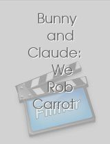 Bunny and Claude We Rob Carrot Patches