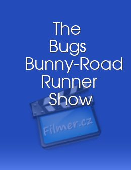 The Bugs Bunny-Road Runner Show