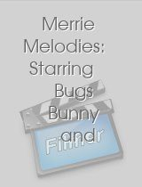 Merrie Melodies Starring Bugs Bunny and Friends